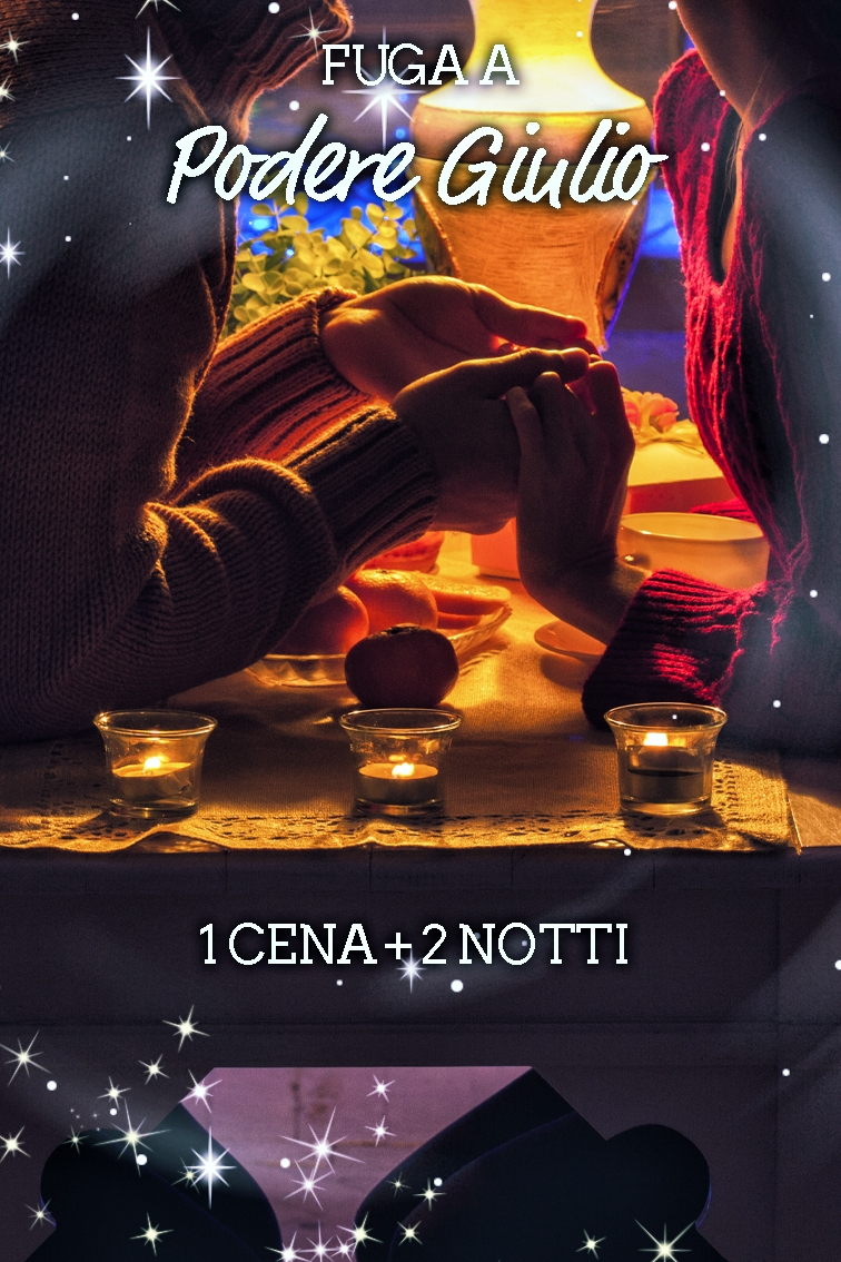 Fuga a Podere Giulio 2 notti con 1 cena